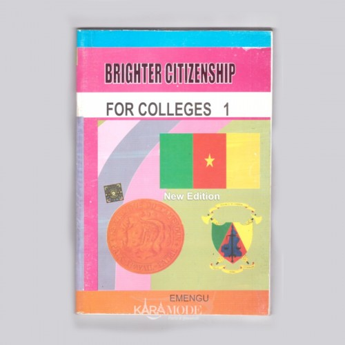 Brighter citizenship for colleges - New edition - Form 1