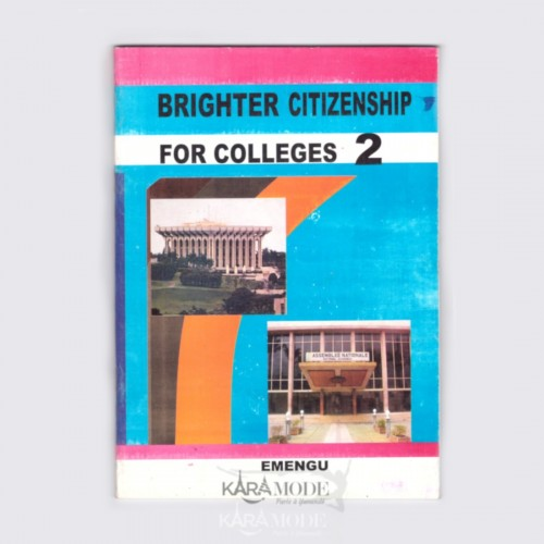Brighter citizenship for colleges - Form 2